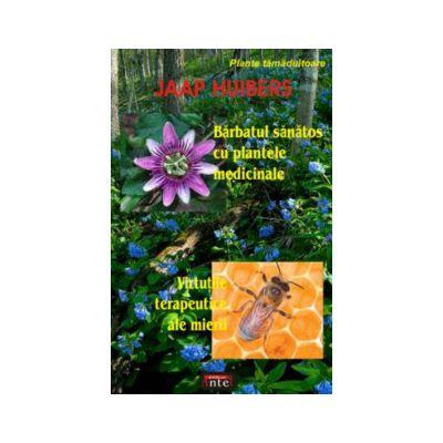 Barbatul sanatos cu plantele medicinale - Virtutile terapeutice ale mierii