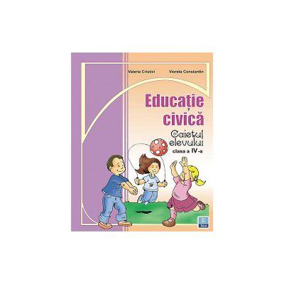 Caiet de Educatie Civica - Clasa a IV-a