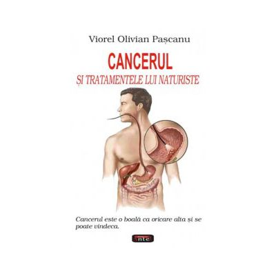 Cancerul si Tratamentele lui Naturiste