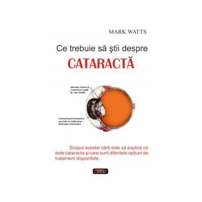 Ce trebuie sa stii despre Cataracta