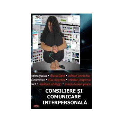Consiliere si Comunicare Interpersonala