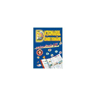 Dictionarul Limbii Române - clasele I-IV