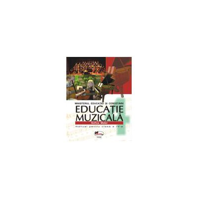 Educatie Muzicala – manual clasa a IV-a