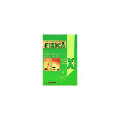 Fizica - Manual pentru clasa a X-a (F1)