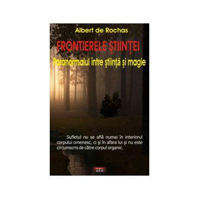 Frontierele Stiintei - Paranormalul intre stiinta si magie