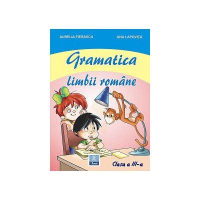 Gramatica limbii romane - Clasa a III-a