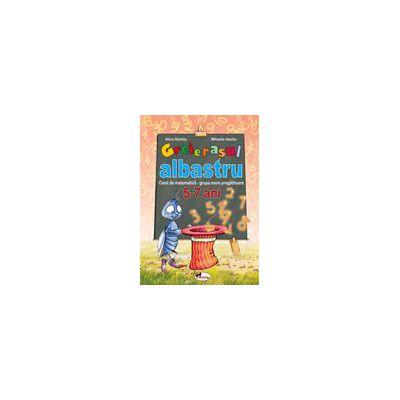 Greierasul Albastru - Caiet grupa mare pregatitoare - 5-7 ani