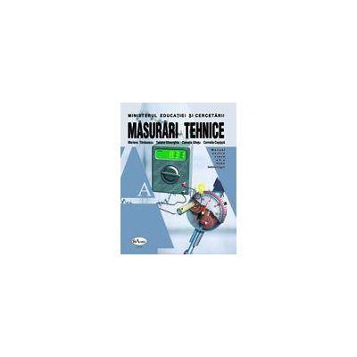 Masurari Tehnice - Manual pentru clasa a X-a - liceu tehnologic