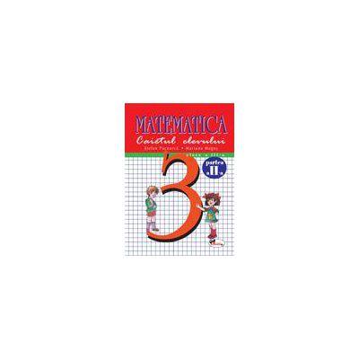Matematica - Clasa a III-a - Caietul elevului - Partea a II-a