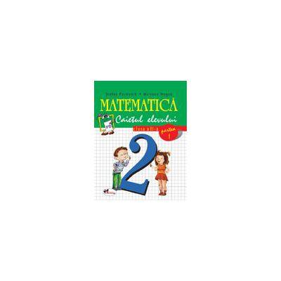 Matematica - Clasa a II-a - Caietul elevului - Partea I