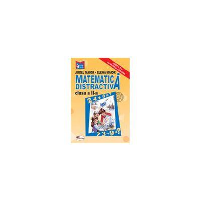 Matematica distractiva - Clasa a II-a