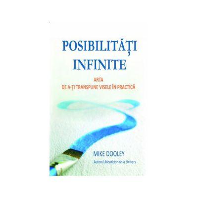 Posibilitati infinite ... Arta de a-ti transpune visele in realitate