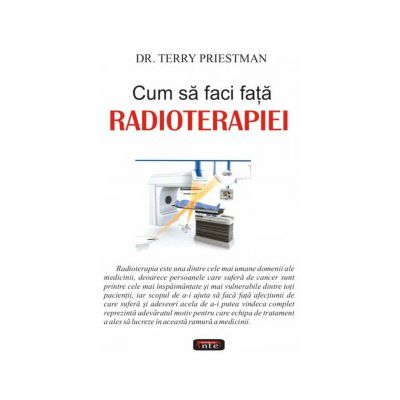 Cum sa faci fata Radioterapiei