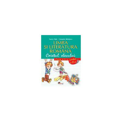 Limba si literatura romana - Clasa a II-a - Caietul elevului - Partea a II-a