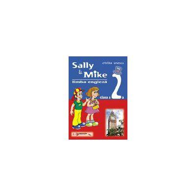 Sally & Mike - Limba Engleza - Clasa a II-a