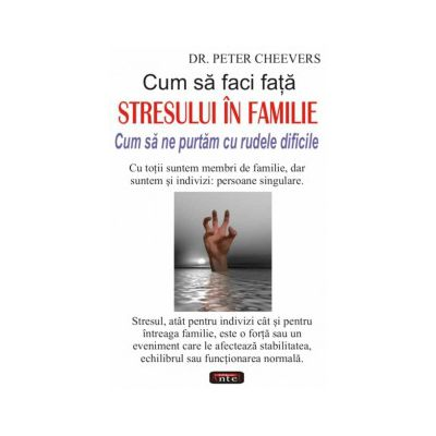 Cum sa faci fata stresului in familie