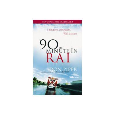 90 de minute in Rai - O poveste adevarata despre viata si moarte