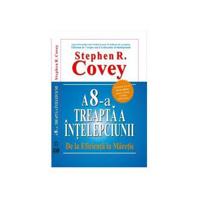 A 8 -a treapta a intelepciunii