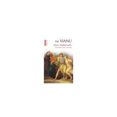 Amor intellectualis - Romanul unei educatii