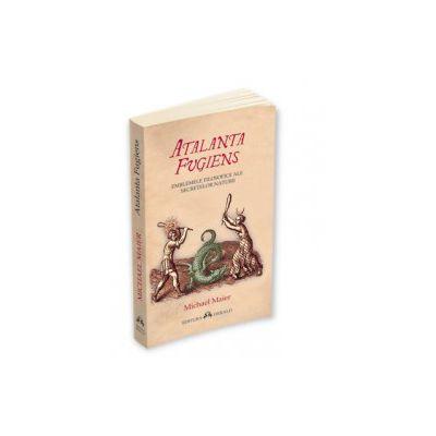 Atalanta Fugiens - Emblemele filosofice ale secretelor naturii