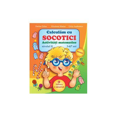Calculam cu Socotici - Activitati matematice - Nivelul II - 5-6/7 ani
