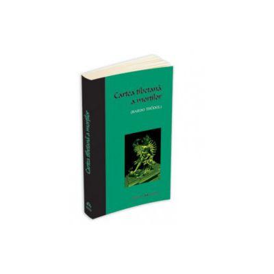 Cartea tibetana a mortilor - Bardo Thodol