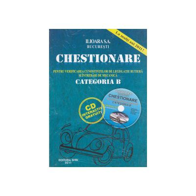 Chestionare pentru verificarea cunostintelor de legislatie rutiera si intrebari de mecanica categoria B + CD interactiv gratuit - 2011