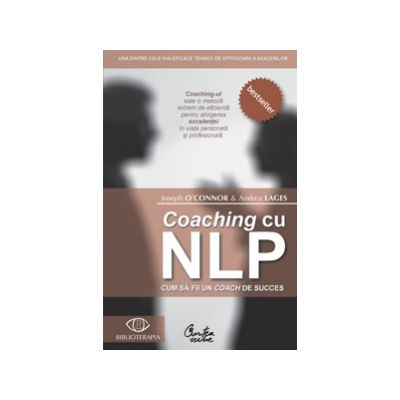 Coaching cu NLP - Cum sa fii un coach de succes