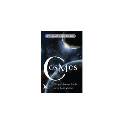 Cosmos - Un ghid al co-creatorului spre o lume unitara