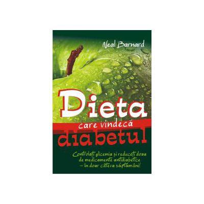 Dieta care vindeca diabetul