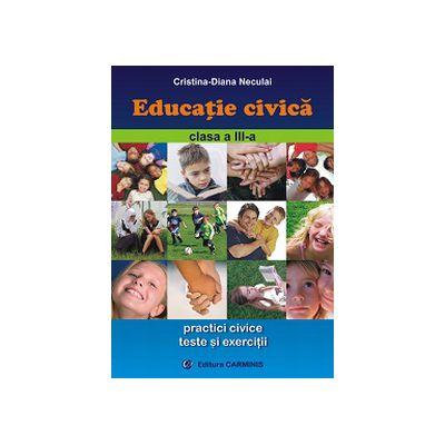 Educatie civica - Clasa a III-a
