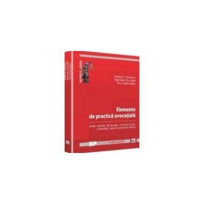 Practica avocatiala - Cereri aparari cai de atac concluzii scrise consultatii reguli si proceduri interne