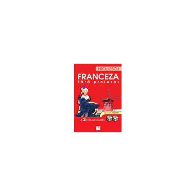 Franceza fara profesor ( 2 CD-uri audio)