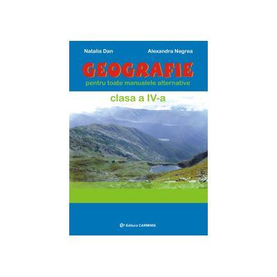 Geografie - Clasa a IV-a - Pentru toate manualele alternative