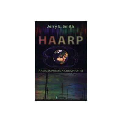 HAARP - Arma uluitoare a Conspiratiei