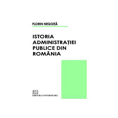 Istoria Administraţiei Publice din România
