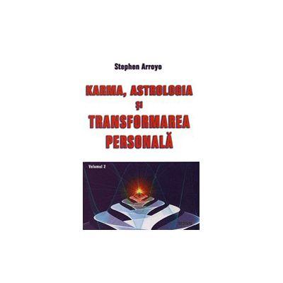 Karma, Astrologia si transformarea personala - Vol.2