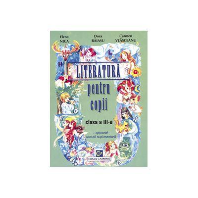 Literatura pentru copii - Clasa a III-a - Optional