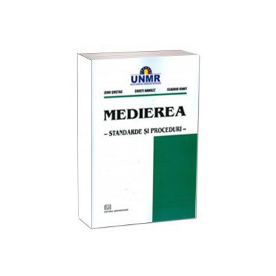 Medierea - Standarde si Proceduri
