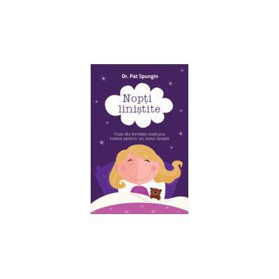 Nopti linistite - Cum sa-i formam copilului rutine pentru un somn linistit