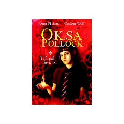 Oksa Pollock - Volumul 1 - Taramul invizibil