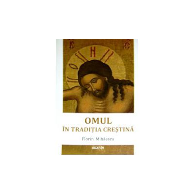 Omul in traditia crestina