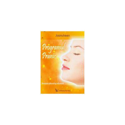 Programul Pranic - Evolutie placuta si eficienta