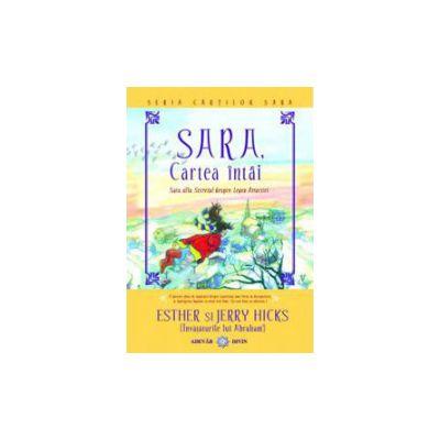 Sara - cartea intai. Sara afla secretul despre Legea Atractiei