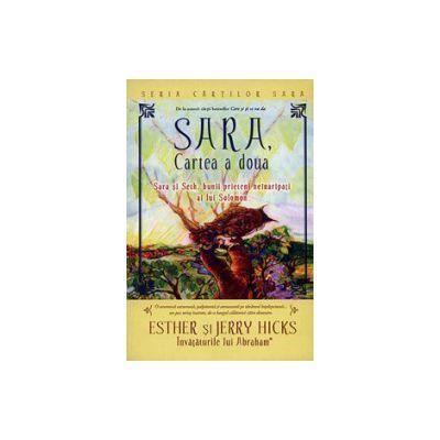Sara - cartea a doua. Sara si Seth, bunii prieteni neinaripati ai lui Solomon