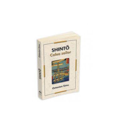 SHINTO - Calea zeilor
