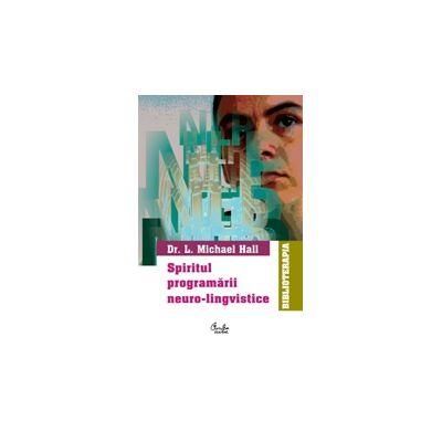 Spiritul programării neuro-lingvistice - NLP