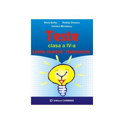 Teste - Limba romana - Matematica - Clasa a IV-a