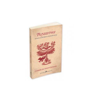 Trinosophia - Sfanta si intreita intelepciune
