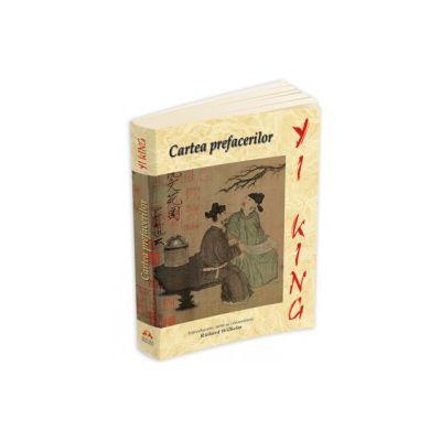 YI-JING - Cartea prefacerilor